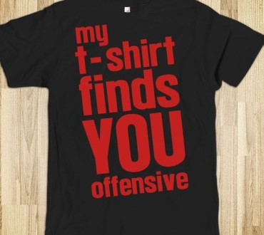 What Is An Offensive T-Shirt