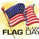 Why We Celebrate Flag Day